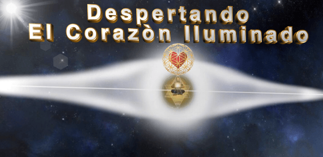 DESPERTANDO EL CORAZON ILUMINADO-2